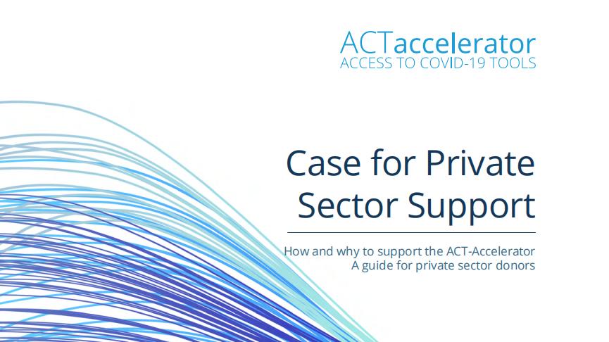 世界卫生组织:ACT加速行动与支持全球私营部门报告